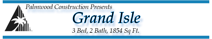 Grand Isle, Graphic Model Name